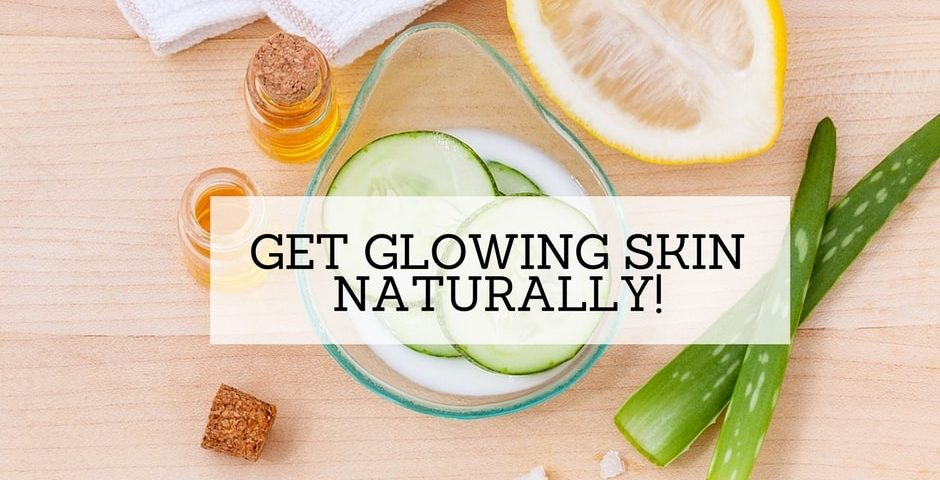 glowing skin instantly naturally