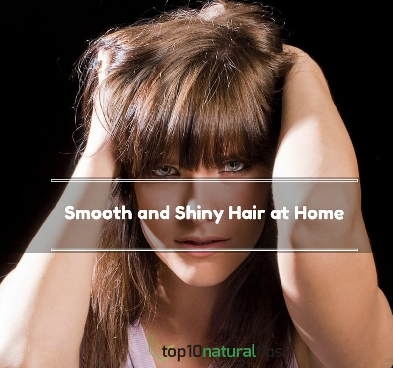 smooth and shiny hair at home