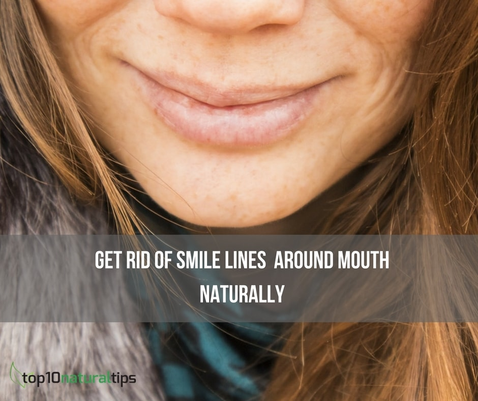 Get rid of smile lines naturally