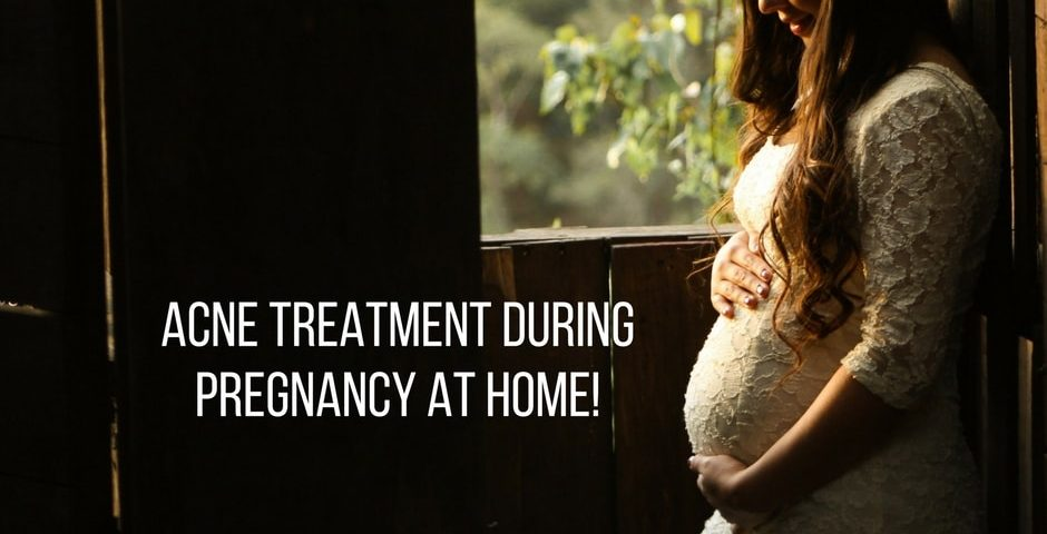 acne treatment during pregnancy