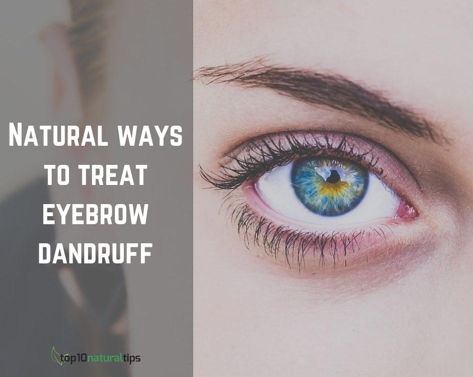 remove eyebrow dandruff