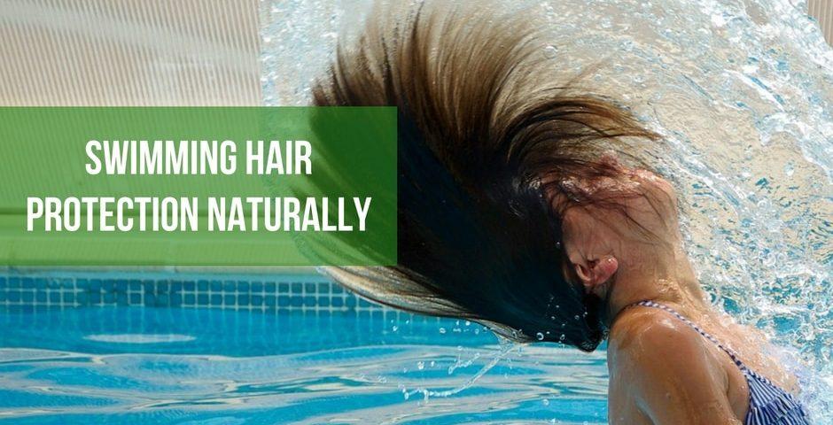 swimming hair protection naturally