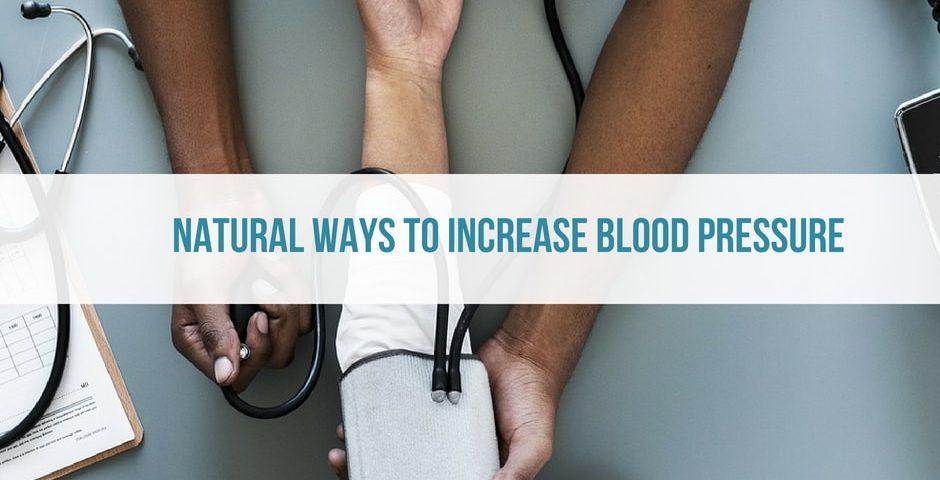 increase blood pressure naturally