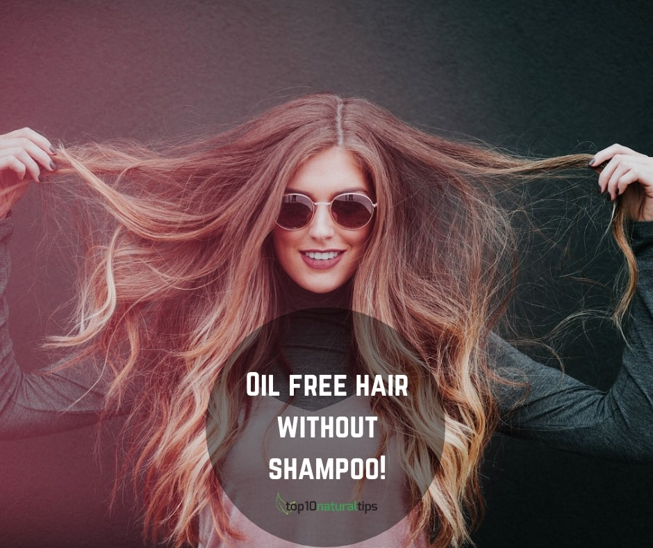 oil free hair without washing