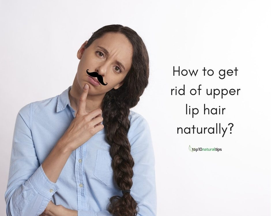 remove upper lip hair naturally