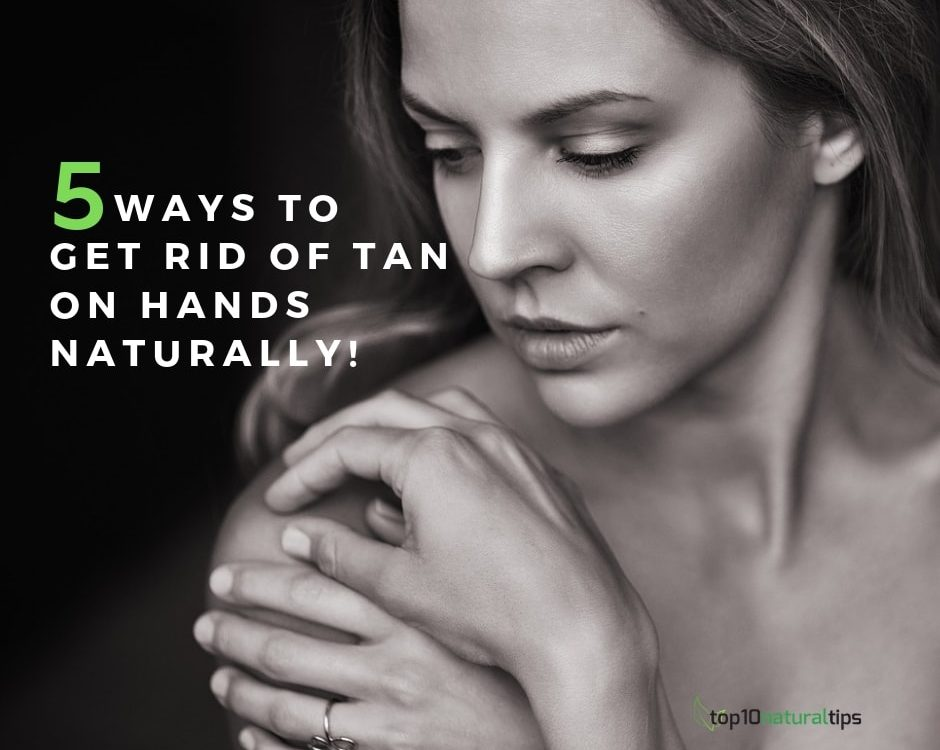 remove tan on hands