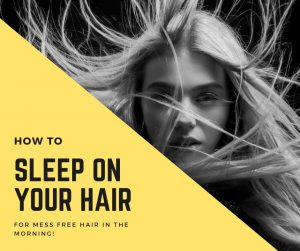 sleep on your hair